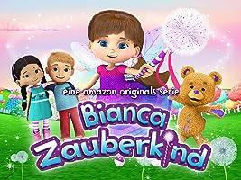 Bianca Zauberkind -  Staffel 1 [dt./OV]