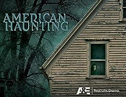 American Haunting Season 1