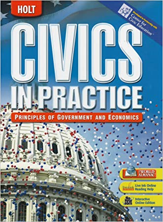 Civics in Practice: Principles of Government & Economics: Student Edition 2007
