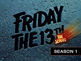 Friday The 13th: The Series Season 1