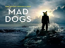 Mad Dogs - Staffel 1 [OV/OmU]
