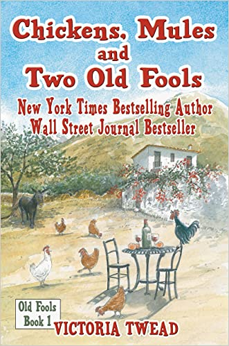 Chickens, Mules and Two Old Fools