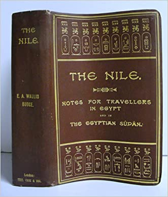 The Nile: Notes for Travellers in Egypt and in the Egyptian Sudan. Twelfth Edition