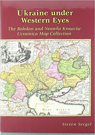 Ukraine under Western Eyes: The Bohdan and Neonila Krawciw Ucrainica Map Collection (Harvard Series in Ukrainian Studies)