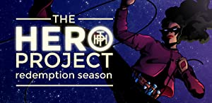 The Hero Project: Redemption Season from Choice of Games