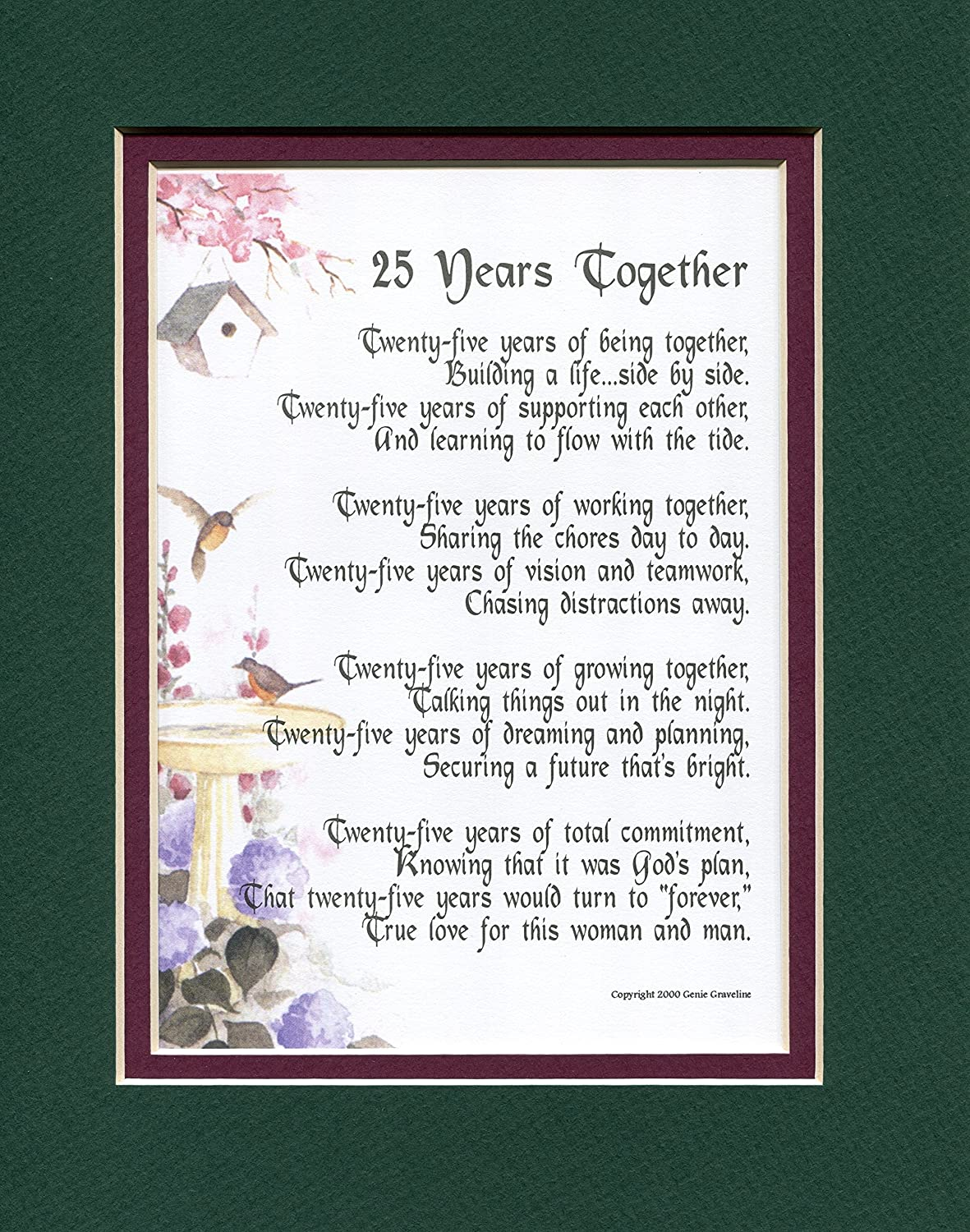 A Gift For A 25th Wedding Anniversary, #117, Touching 8×10 Poem, Double-matted in Dark Green Over Burgundy and Enhanced with Watercolor Graphics.