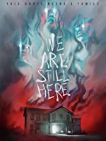 We Are Still Here [HD]