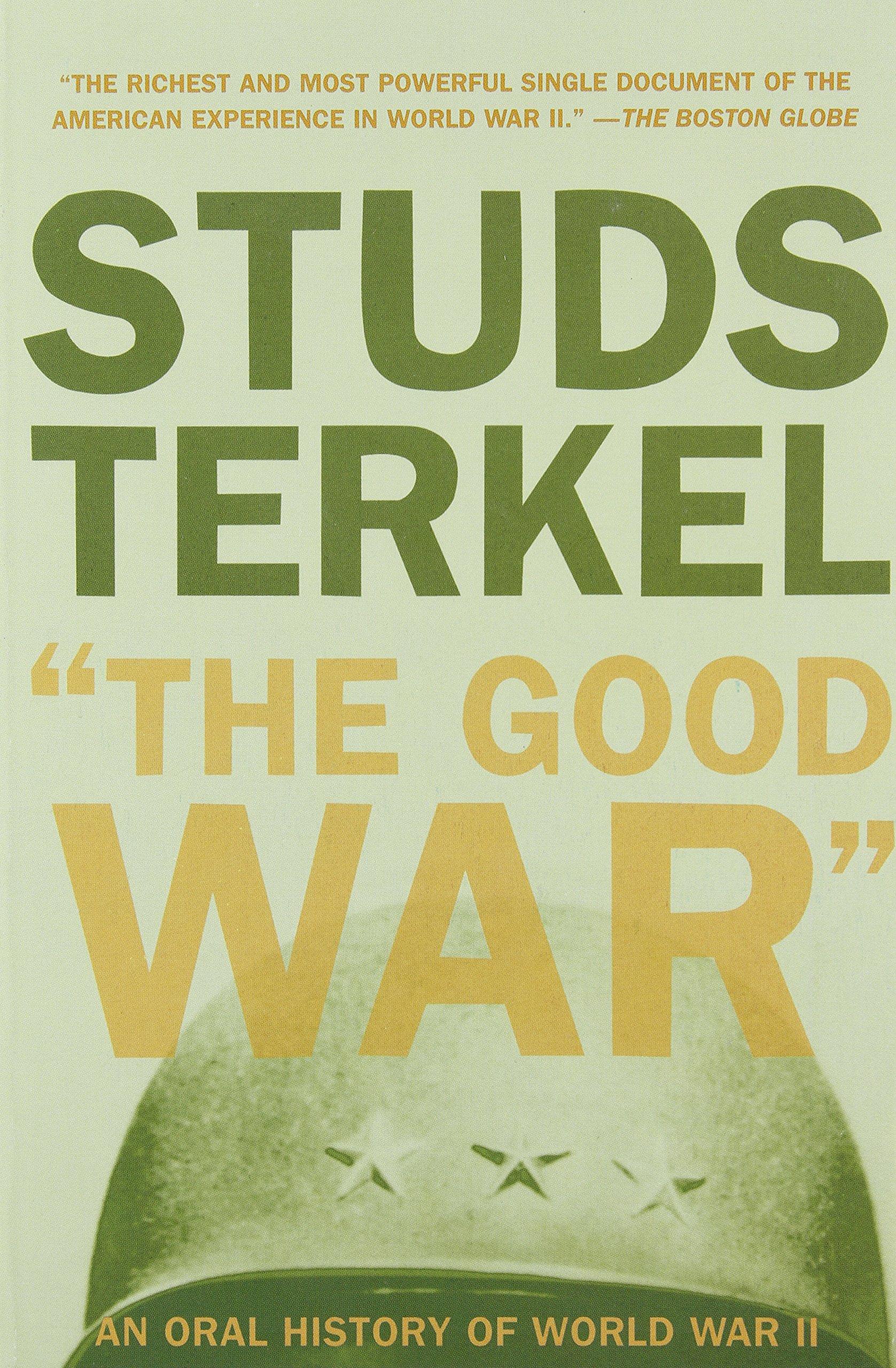The Good War ISBN-13 9781565843431