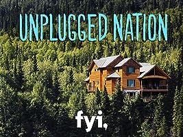 Unplugged Nation Season 1