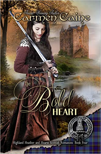 The Bold Heart (The Highland Heather and Hearts Scottish Romance Series Book 4)