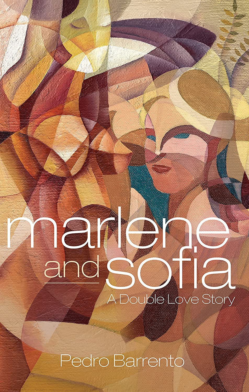 Marlene and Sofia - A Double Love Story by Pedro Barrento