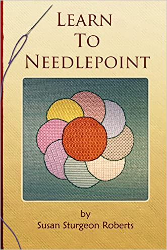 Learn to Needlepoint written by Susan Sturgeon Roberts