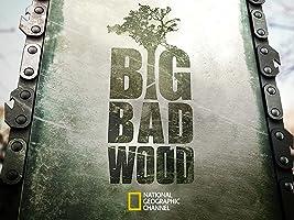 Big Bad Wood Season 1