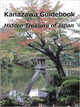 Kanazawa Guidebook: Hidden Treasure of Japan
