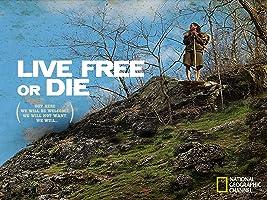 Live Free or Die Season 1