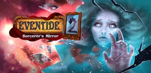 Eventide 2: Sorcerer's Mirror from Artifex Mundi