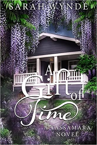 A Gift of Time (Tassamara Book 3)