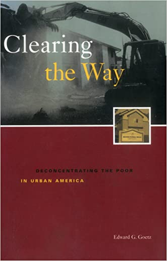 Clearing the Way: Deconcentrating the Poor in Urban America