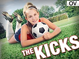 The Kicks - Staffel 1 [OV]