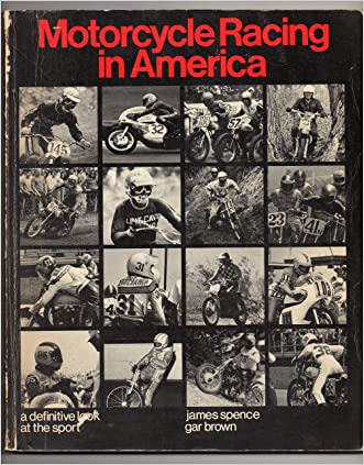 Motorcycle Racing in America: A Definitive Look at the Sport (O'Hara outdoor books)