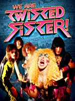 We Are Twisted Sister!