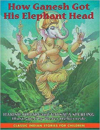 How Ganesh Got His Elephant Head written by Harish Johari