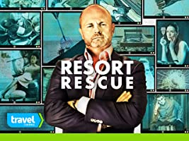 Resort Rescue Season 1