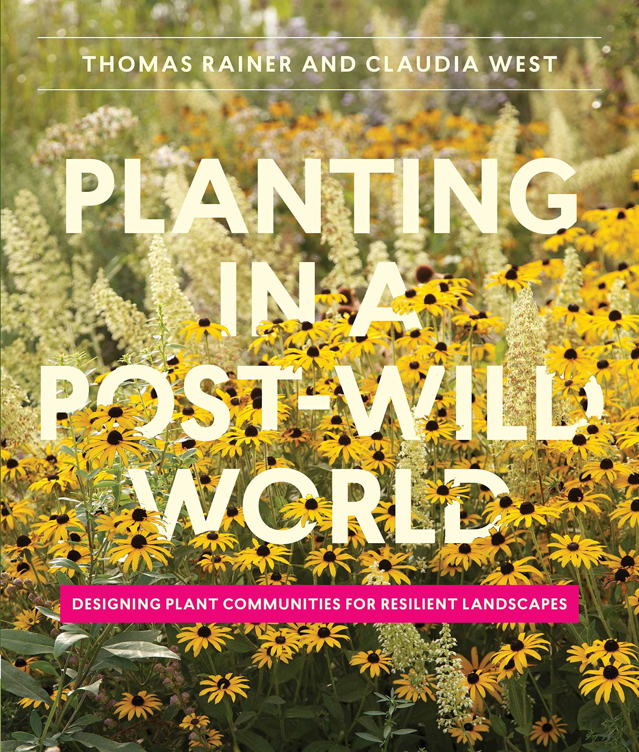Planting in a Post-wild World ISBN-13 9781604695533