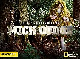 The Legend of Mick Dodge Season 3