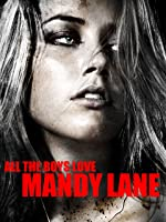 All The Boys Love Mandy Lane [HD]