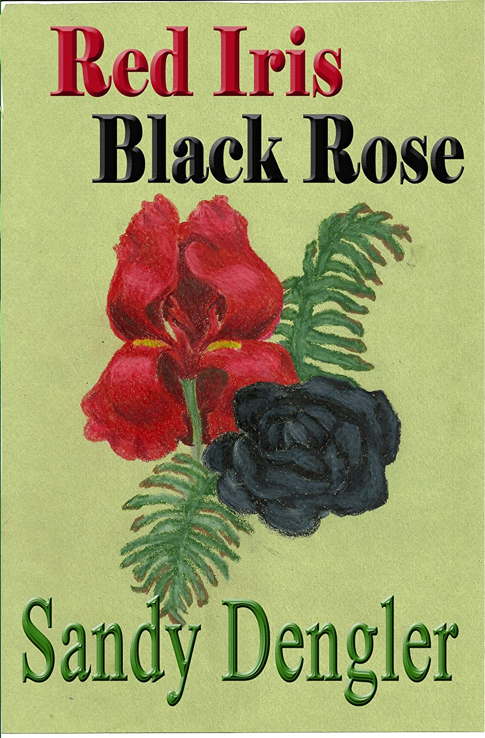 Cover of Red Iris Black Rose