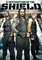 WWE: The Destruction Of The Shield [HD]