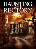 Haunting at The Rectory