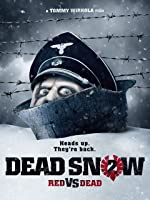 Dead Snow 2: Red vs Dead [HD]
