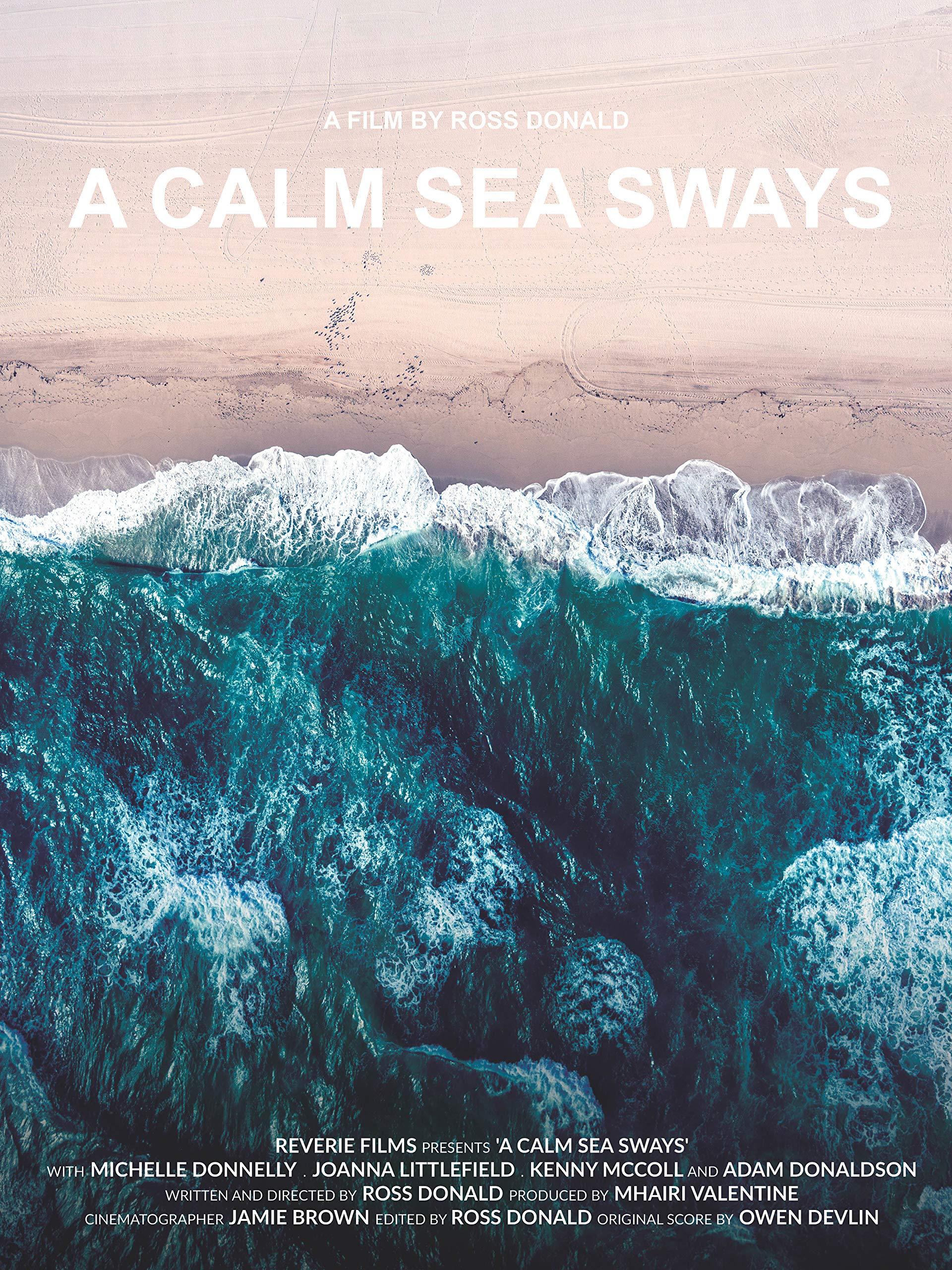 A Calm Sea Sways