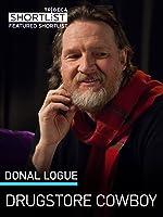 Donal Logue: Drugstore Cowboy