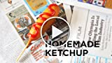 Simple Tips for Homemade Ketchup