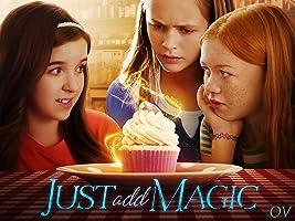 """Just Add Magic [OV] Staffel 1 - Folge 1 """"Just Add Magic"""""""