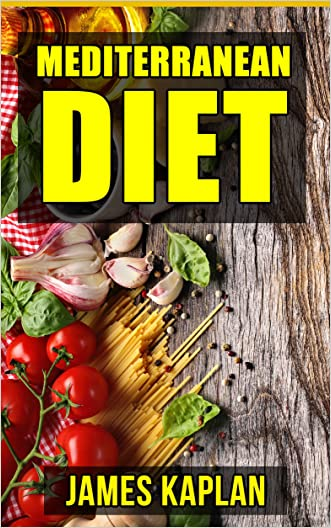 Mediterranean Diet: Your Waist Trimming Guide to the Natural Recipes, Tips and Strategies to Adapting to the Diet and Sticking to it for Permanent Weight Loss and Lifelong Health