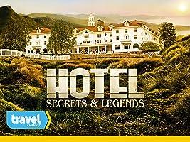 Hotel Secrets & Legends Season 1