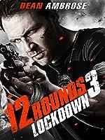 12 Rounds 3 Lockdown [OmU]