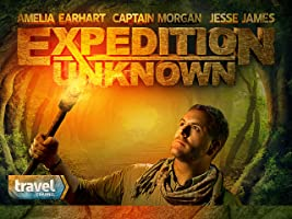 Expedition Unknown Season 1