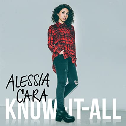 Alessia Cara – Know-It-All