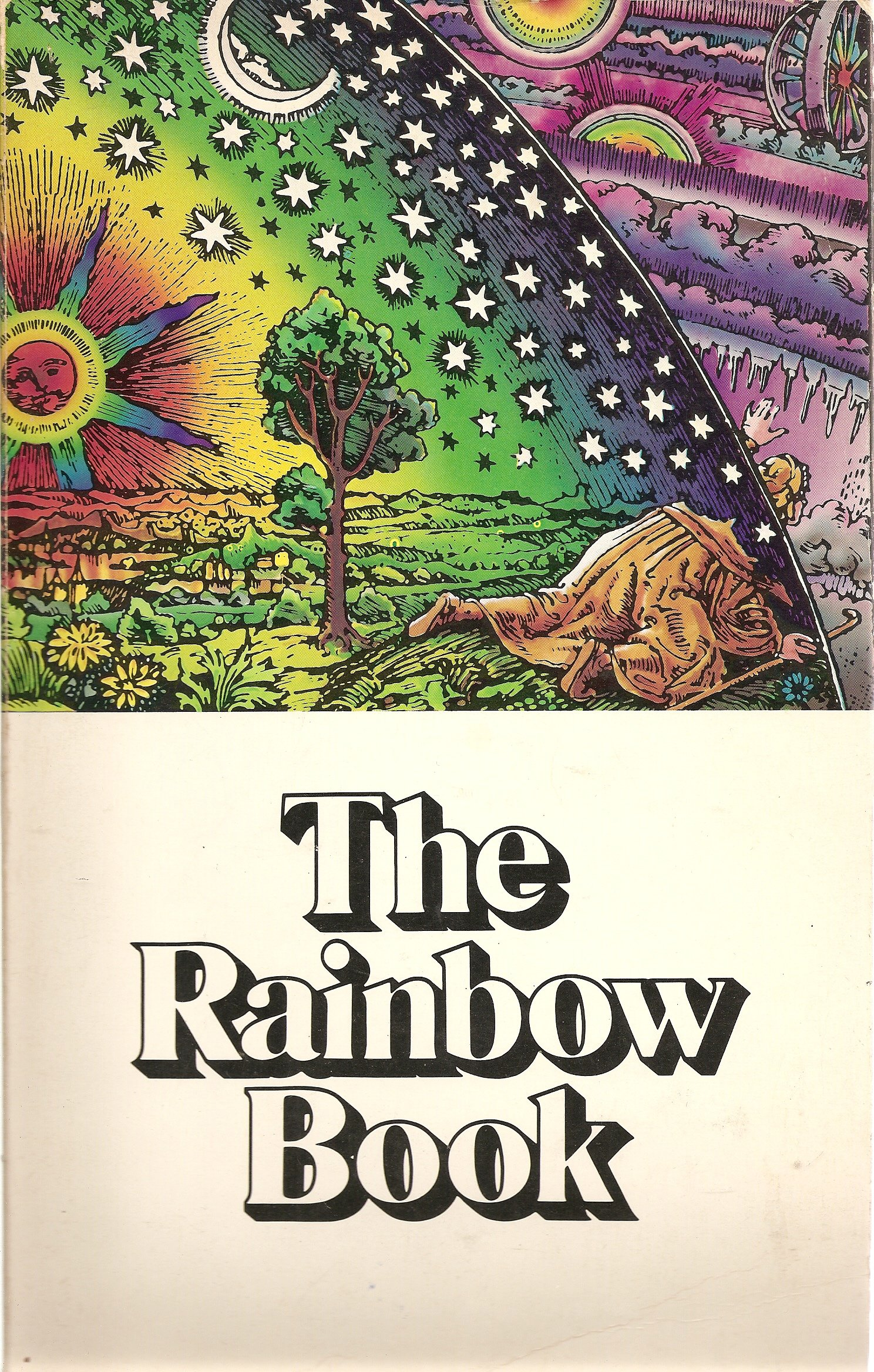 The Rainbow Book: Being a Collection of Essays & Illustrations Devoted to Rainbows in Particular & Spectral Sequences in General Focusing on the ... Metaphysically) from Ancient to Modern Times