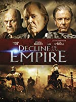 Decline of an Empire