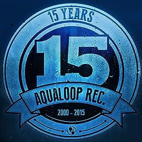 Various Artists-15 Years Aqualoop Records (CD)