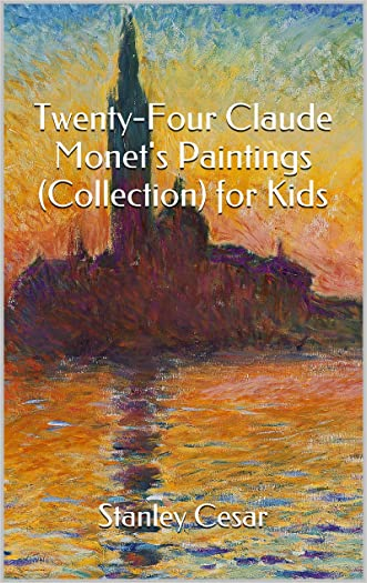 Twenty-Four Claude Monet's Paintings (Collection) for Kids
