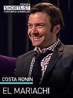 Costa Ronin: El Mariachi