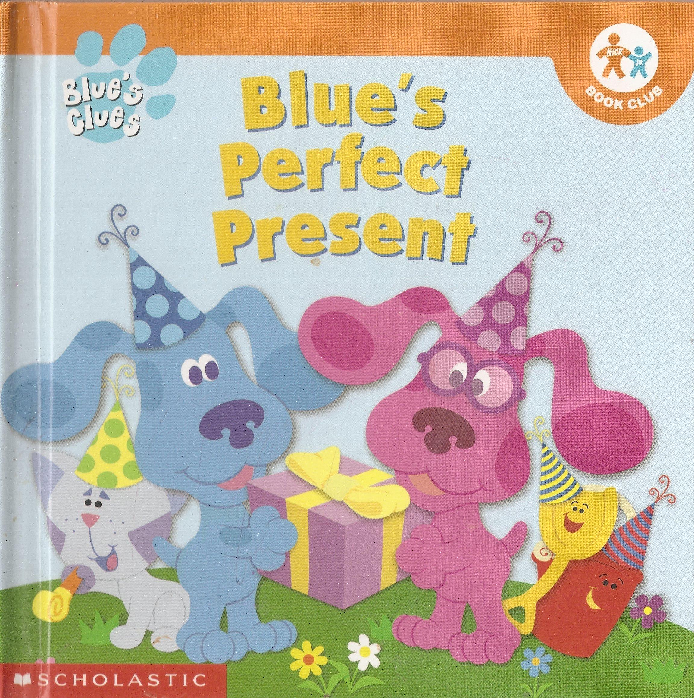 Reviews: Blue\'s Perfect Present (Blue\'s Clues / Nick Jr ...