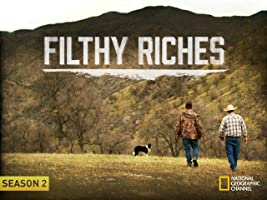 Filthy Riches Season 2